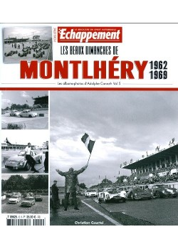 LES BEAUX DIMANCHES DE MONTLHERY 1962-1969