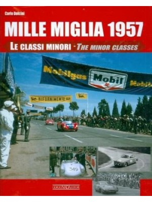 MILLE MIGLIA 1957 - THE MINOR CLASSES