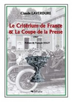 LE CRITERIUM DE FRANCE ET LA COUPE DE LA PRESSE