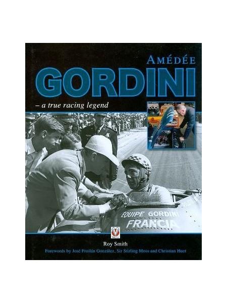 AMEDEE GORDINI - A TRUE RACING LEGEND