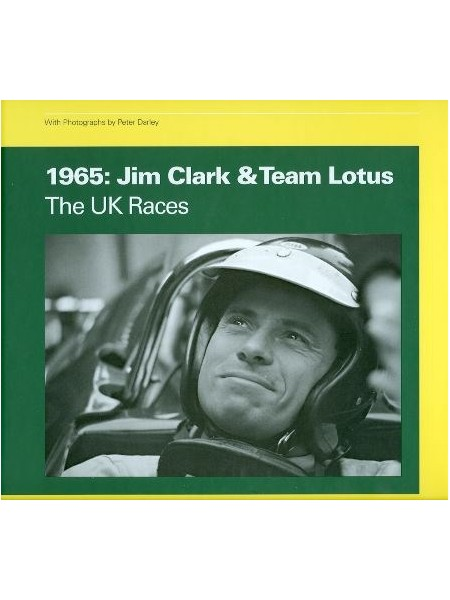 1965 : JIM CLARK & TEAM LOTUS, THE UK RACES