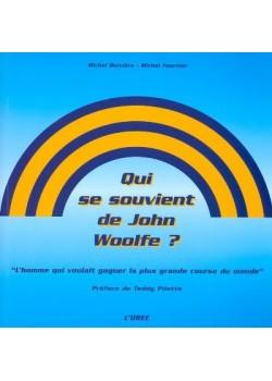 QUI SE SOUVIENT DE JOHN WOOLFE ?