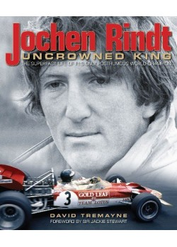 JOCHEN RINDT - THE SUPERFAST LIFE OF F1's ONLY POSTHUMOUS WORLD CHAMP