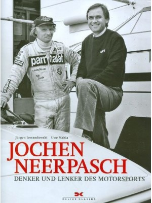 JOCHEN NEERPASCH - DENKER UND LENKER DES MOTORSPORTS