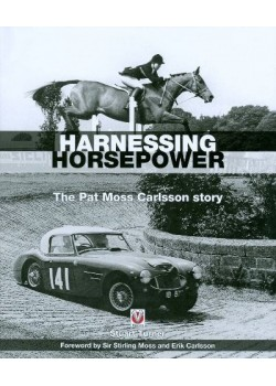 HARNESSING HORSEPOWER - THE PAT MOSS CARLSSON STORY