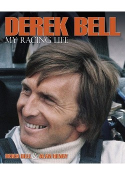 DEREK BELL - MY RACING LIFE