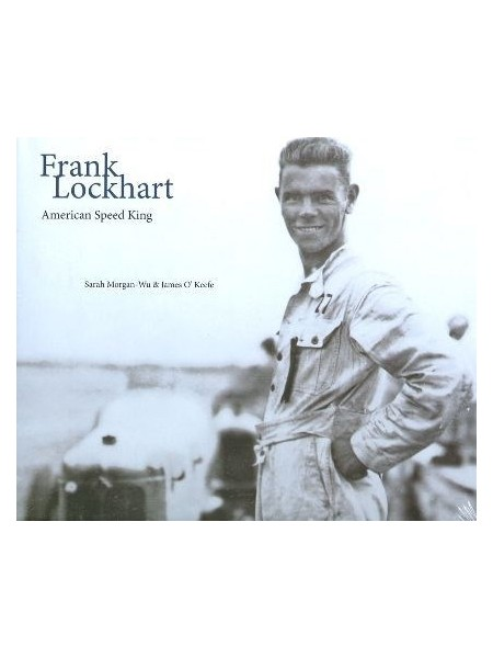 FRANCK LOCKHART - AMERICAN SPEED KING