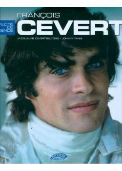 FRANCOIS CEVERT - PILOTE DE LEGENDE
