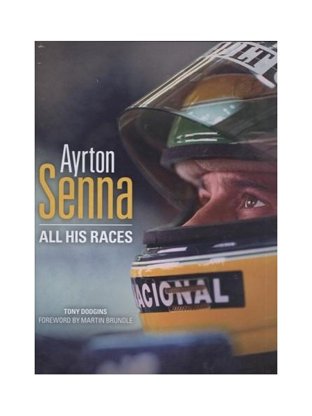 AYRTON SENNA : ALL HIS RACES