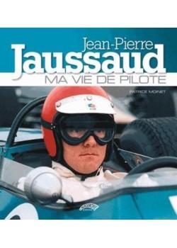 JEAN PIERRE JAUSSAUD MA VIE DE PILOTE