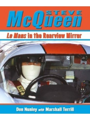 STEVE MCQUEEN - LE MANS IN THE REARVIEW MIRROR