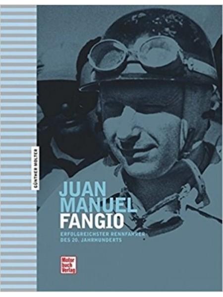 JUAN MANUEL FANGIO ERFOLGREICHSTER RENNFAHRER DES 20. JAHRHUNDERTS
