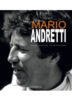 MARIO ANDRETTI - A LIFE IN PICTURES