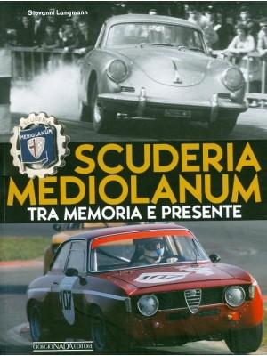 SCUDERIA MEDIOLANUM - TRA MEMORIA E PRESENTE