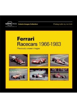 FERRARI RACECARS 1966-1983 : PREVIOUSLY UNSEEN IMAGES