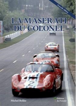 LA MASERATI DU COLONEL NOUVELLE EDITION