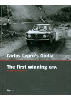 CARLOS LEPRO'S GIULIA - THE FIRST WINNING GTA