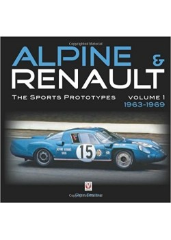 ALPINE & RENAULT THE SPORT PROTOTYPES 1963-1969 - VOL.1