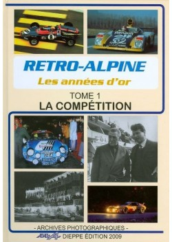 RETRO ALPINE LES ANNEES D 'OR - T1 LA COMPETITION