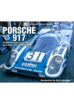PORSCHE 917 - ZUFFENHAUSEN'S LE MANS AND CAN-AM CHAMPION
