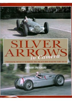 SILVER ARROWS IN CAMERA 1934-1939