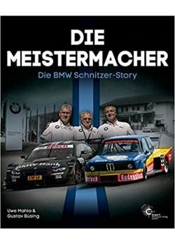 DIE MEISTERMACHER - DIE BMW SCHNITZER STORY