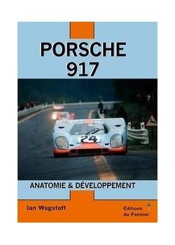 PORSCHE 917 ANATOMIE ET DEVELOPPEMENT