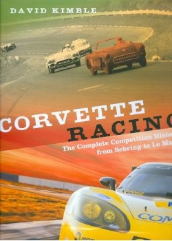 CORVETTE RACING : THE COMPLETE COMPETITION HISTORY