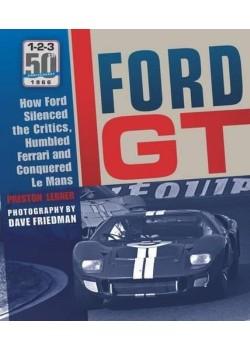 FORD GT: HOW FORD SILENCED THE CRITICS, HUMBLED FERRARI...