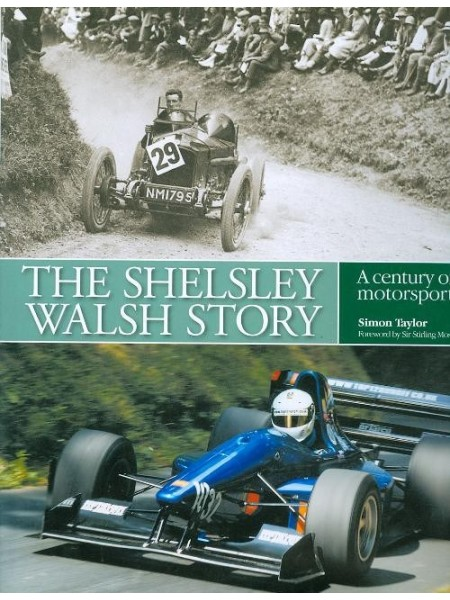 THE SHELSLEY WALSH STORY - A CENTURY OF MOTORSPORT