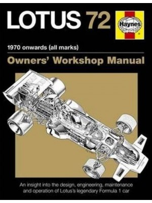 LOTUS 72 1970 - OWNER'S WORSHOP MANUAL