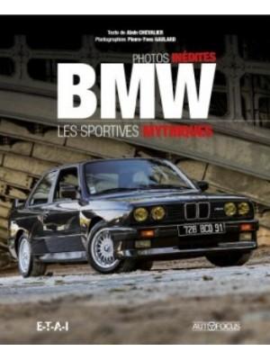BMW - LES SPORTIVES MYTHIQUES