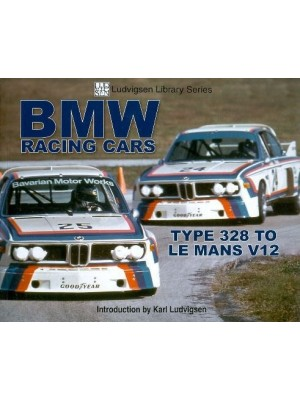 BMW RACING CARS - TYPE 328 TO LE MANS V12