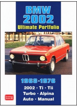 BMW 2002 ULTIMATE PORTFOLIO 1968-1976