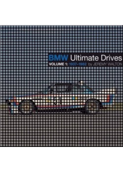 BMW ULTIMATE DRIVES VOLUME 1 : 1937-1982