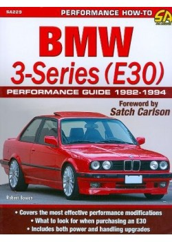 BMW 3-SERIES (E30) PERFORMANCE GUIDE