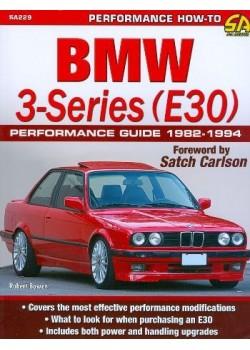 BMW 3-SERIES (E30) PERFORMANCE GUIDE