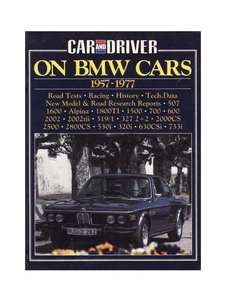 CAR & DRIVER ON BMW CARS 1957-1977