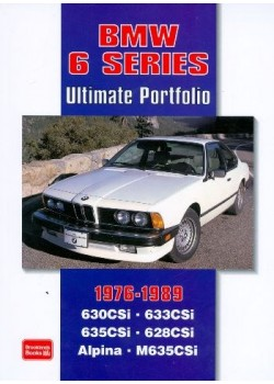 BMW 6 SERIES - ULTIMATE PORTFOLIO 1976-1989