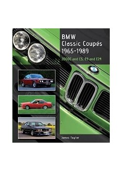 BMW CLASSIC COUPES 1965-1989