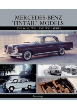 "MERCEDES BENZ ""FINTAIL"" MODELS : W110-111-112 SERIES"
