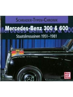 MERCEDES-BENZ 300 & 600 STAATSLIMOUSINEN 1951-1981