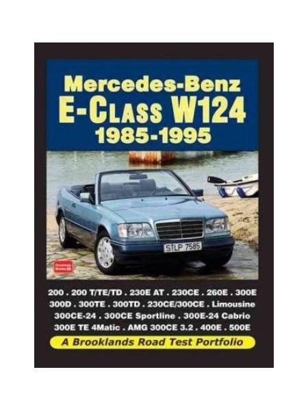MERCEDES-BENZ E-CLASS W124 1985-1995 ROAD TEST PORTFOLIO