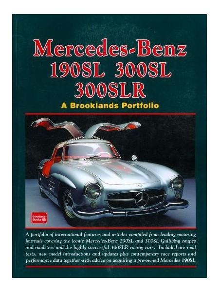 MERCEDES-BENZ 190SL 300SL 300SLR 1954-1963  - A BROOKLANDS PORTFOLIO