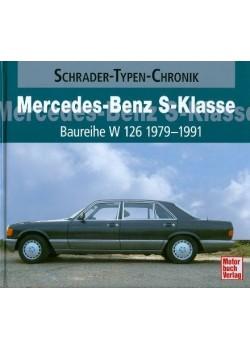 MERCEDES BENZ S KLASSE BAUREIHE W126 1979/91 - SCHRADER TYPEN CHRONIK
