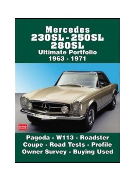 MERCEDES 230 SL-250SL-280SL ULTIMATE PORTFOLIO