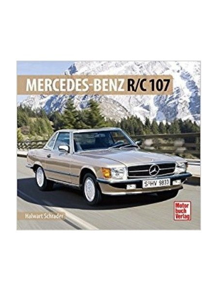MERCEDES-BENZ R/C 107  SCHRADER TYPEN CHRONIK