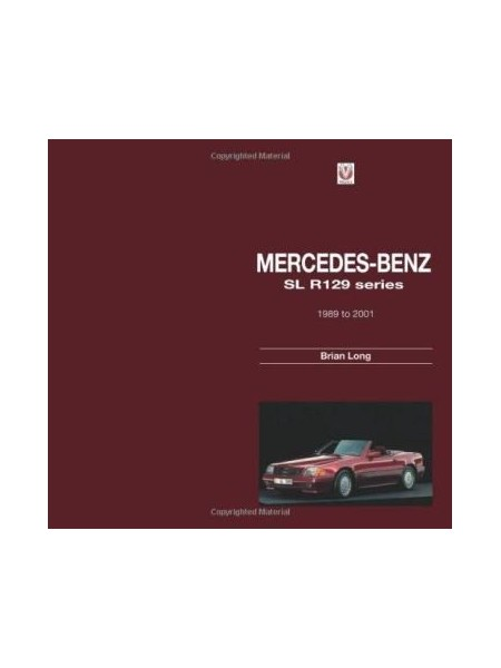 MERCEDES-BENZ SL R129 SERIES -1989 TO 2001 - Livre de Brian Long