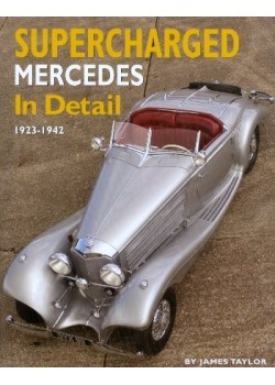 SUPERCHARGED MERCEDES IN DETAILS - 1923-1942