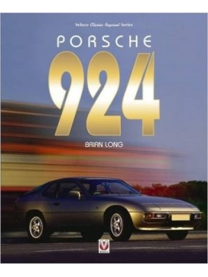 PORSCHE 924 (CLASSIC REPRINT SERIES)